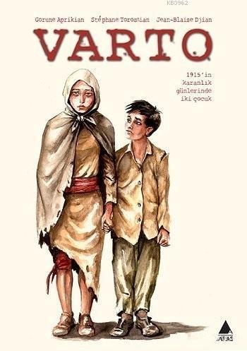 Varto; 1915'in Karanlık Günlerinde İki Çocuk