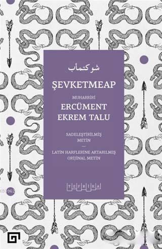 Şevketmeap; Sadeleştirilmiş Metin - Latin Harflerine Aktarılmış Orjinal Metin