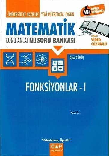 Çap Yayınları Üniversiteye Hazırlık Matematik Fonksiyonlar 1 Konu Anlatımlı Soru Bankası Çap