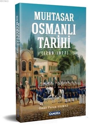 Muhtasar Osmanlı Tarihi; 1299 - 1922