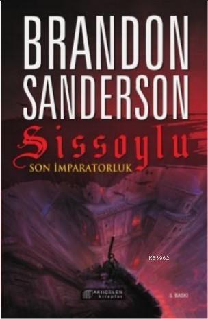 Sissoylu - Son İmparatorluk 1