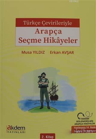 Türkçe Çevirileriyle Arapça Seçme Hikayeler 2. Kitap