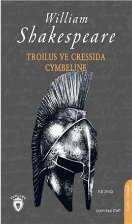 Troilus Ve Cressida & Cymbeline