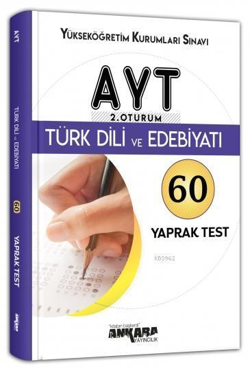 AYT 2. Oturum Türk Dili ve Edebiyatı 60 Yaprak Test Ankara Yayıncılık
