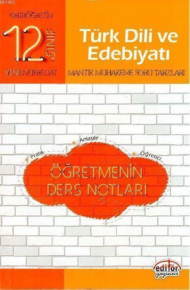 Editör Yayınları 12. Sınıf Türk Dili ve Edebiyatı Öğretmenin Ders Notları Editör
