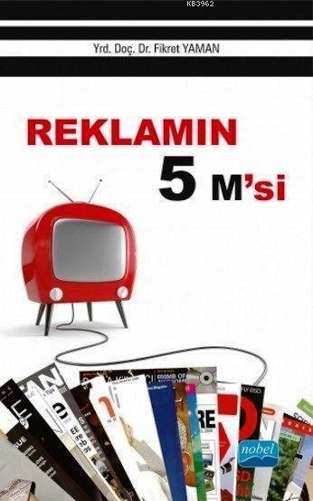 Reklamın 5 M'si