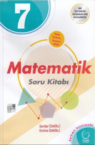 Palme - 7. Sınıf Matematik Soru Kitabı *2018-2019*