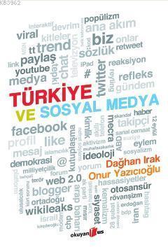 Türkiye ve Sosyal Medya