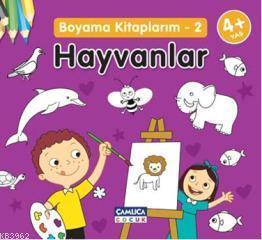 Hayvanlar; Boyama Kitaplarım 2