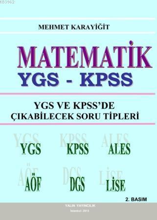 Matematik - YGS ve KPSSde Çıkabilecek Soru Tipleri; YGS-KPSS-ALES-AÖF-DGS-Lise