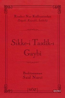 Sikke-i Tasdik-ı Gaybi (Çanta Boy); Risale-i Nur Külliyatından Lügatlı, Kaynaklı, İndeksli