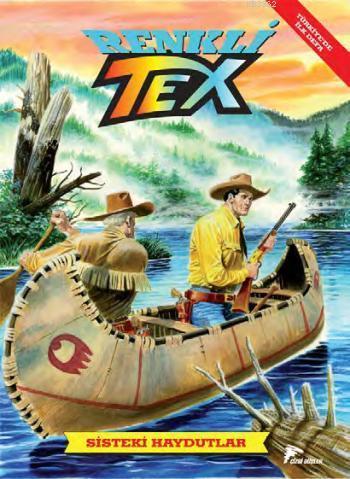 Tex Renkli Seri Cilt 2: Sisteki Haydutlar