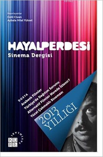 Hayalperdesi Sinema Dergisi 2013 Yıllığı