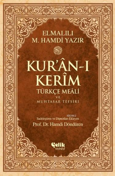 Kur'an-ı Kerim Türkçe Meali ve Muhtasar Tefsiri