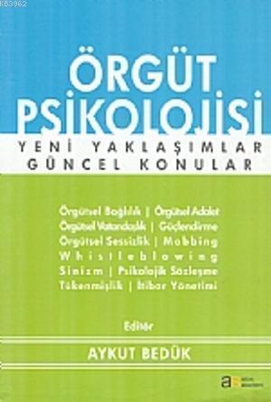 Örgüt Psikolojisi Yeni Yaklaşımlar - Güncel Konular