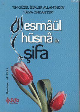 Esmaül Hüsna ile Şifa