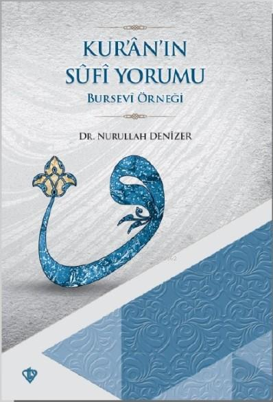 Kur'an'ın Sûfi Yormu