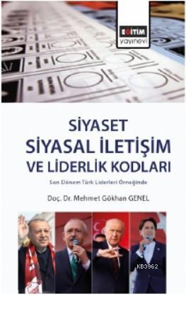 Siyaset: Siyasal İletişim ve Liderlik Kodları