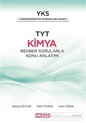 Esen Yayınları TYT Kimya Rehber Sorularla Konu Anlatımı Esen