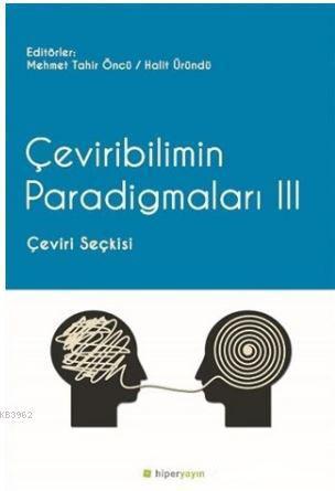 Çeviribilimin Paradigmaları 3; Çeviri Seçkisi