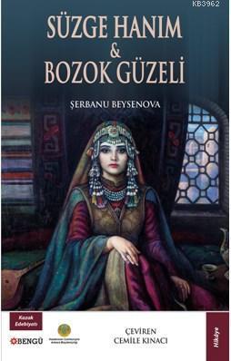Süzge Hanım - Bozok Güzeli