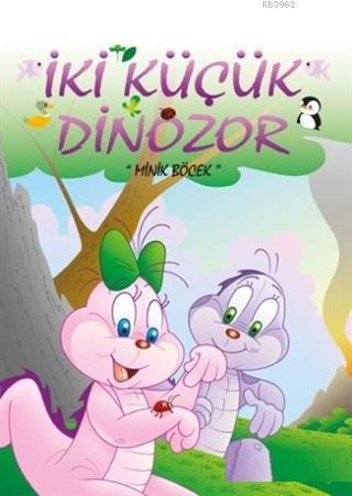 Minik Böcek - İki Küçük Dinozor
