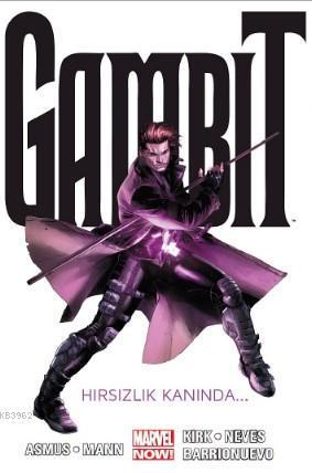 Gambit Cilt 1; Hırsızlık Kanında