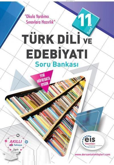 EİS Yayınları 11. Sınıf Türk Dili ve Edebiyatı Soru Bankası EİS