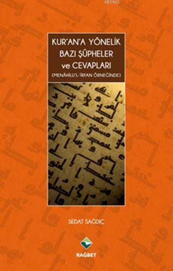 Kur'an'a Yönelik Bazı Şüpheler ve Cevapları