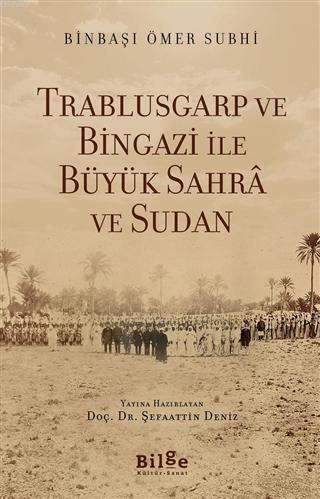 Trablusgarp ve Bingazi İle Büyük Sahra ve Sudan