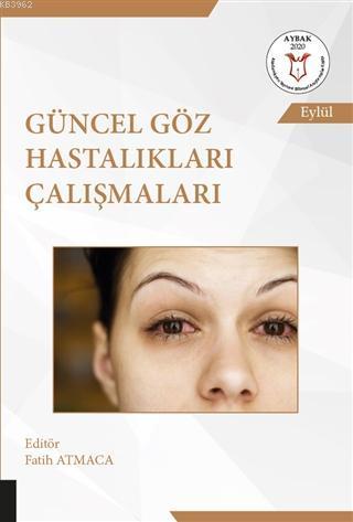 Güncel Göz Hastalıkları Çalışmaları