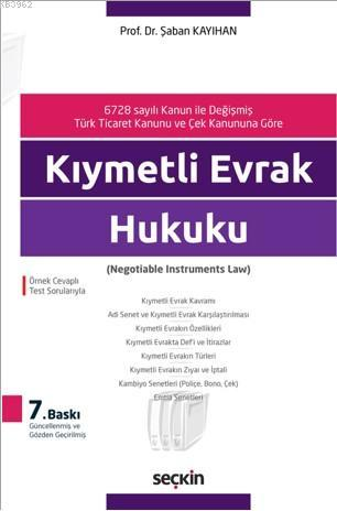 Kıymetli Evrak Hukuku; (Negotiable Instruments Law)