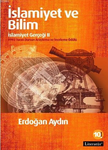 İslamiyet ve Bilim; İslamiyet Gerçeği II