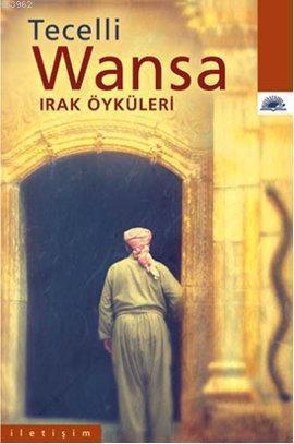 Wansa; Irak Öyküleri