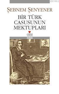 Bir Türk Casusunun Mektupları