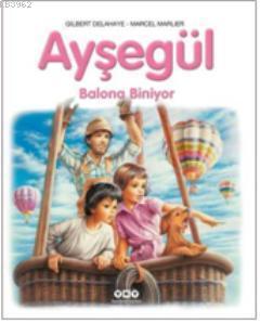 Ayşegül - Balona Biniyor