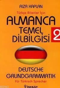 Almanca Temel Dilbilgisi 2; Türkçe Bilenler İçin