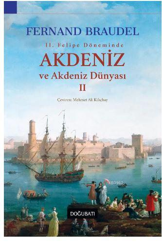 2. Felipe Dönemi'nde Akdeniz ve Akdeniz Dünyası 2
