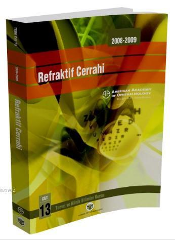 Refraktif Cerrahi; American Academy of Ophthalmology