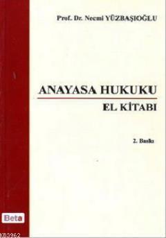 Anayasa Hukuku; El Kitabı