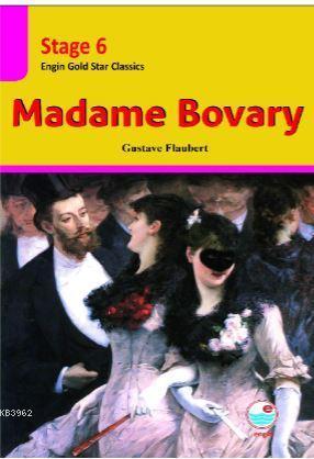 Madame Bovary CD'Lİ(Stage 6 ); İngilizce seviyeli hikaye kitabı. Stage 6