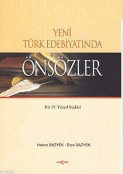 Yeni Türk Edebiyatında Önsözler; Bir 19. Yüzyıl Seçkisi