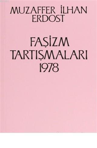 Faşizm Tartışmaları 1978