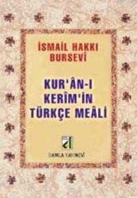 Kuran-ı Kerim'in Türkçe Meali (metinsiz-bursevi)