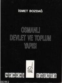 Osmanlı Devlet ve Toplum Yapısı