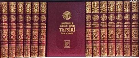 Hadislerle Kur'an-ı Kerîm Tefsîri; (büyük boy 16 cilt, şamua kâğıt, bez ciltli)