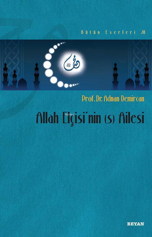 Allah Elçisi'nin (s) Ailesi