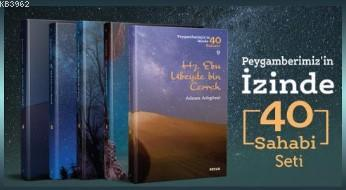 Peygamberimiz'in İzinde 40 Sahabi Seti; 40 Kitap (Kutulu)