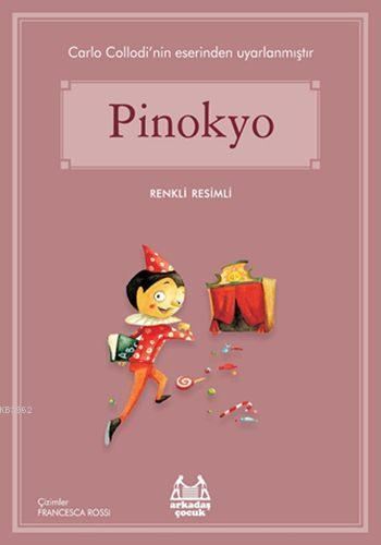 Pinokyo; Gökkuşağı Renkli Resimli Seri