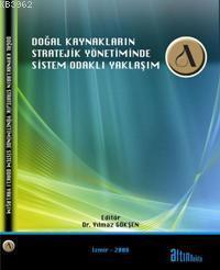 Doğal Kaynakların Stratejik Yönetiminde| Sistem Odaklı Yaklaşım